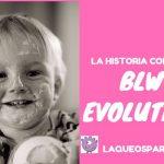 BLW Evolution