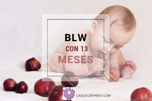 Baby Led Weaning con 13 meses