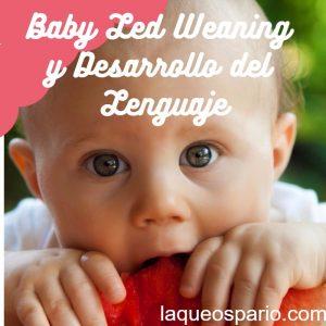 Baby Led Weaning y Desarrollo del Lenguaje
