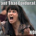 No me mienta sobre la epidural, señora doctora.