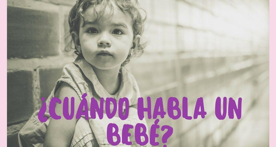 Cuándo habla un bebé: primeras palabras